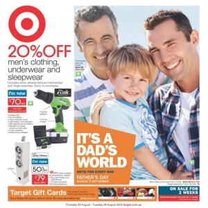 I do not have any affiliation or commercial agreement with Target Australia Pty Ltd or the Target Corporation in the United States or Canada. The permission to use the screen grab from the Target Australia 2012 Father's Day catalogue was provided in good faith.