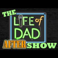 Life of Dad After Show Logo Square