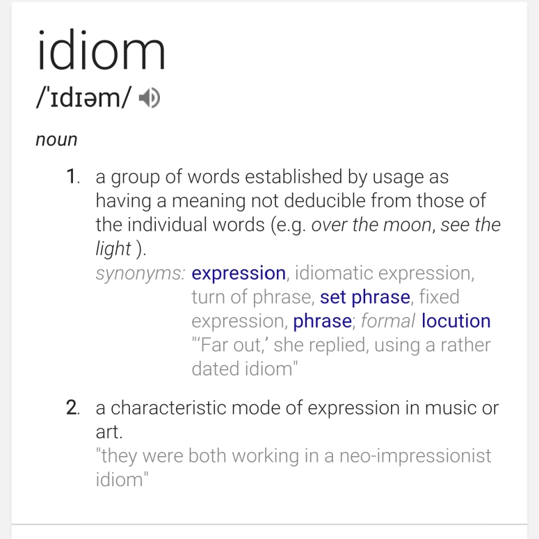 The meaning of Idiom thanks to Google