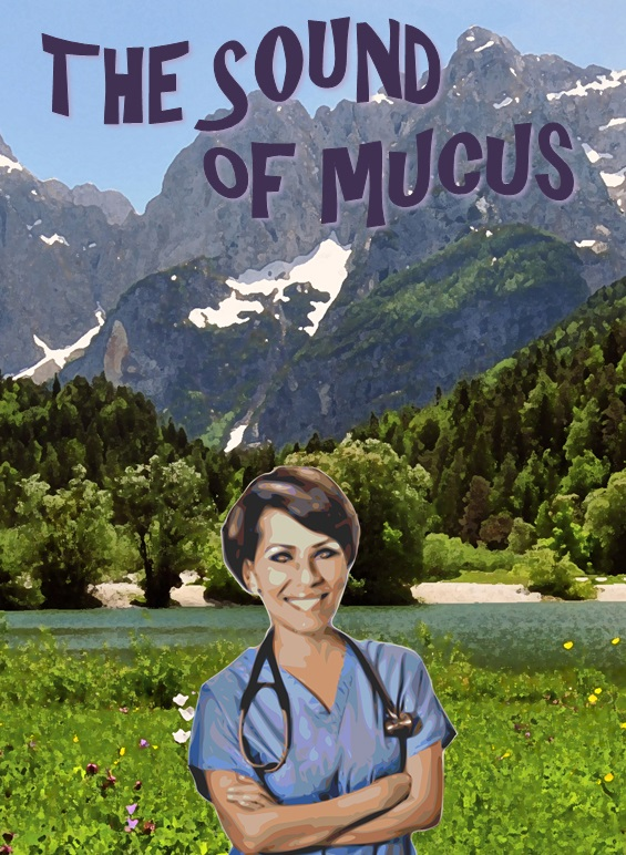 the sound of mucus the sound of music