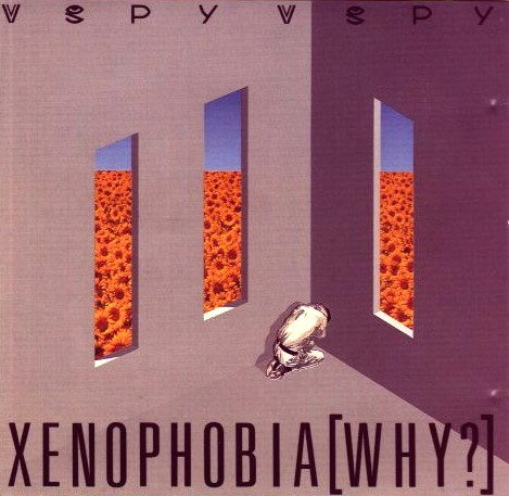 Xenophobia (Why?) is the third studio album by Australian rock band Spy vs Spy